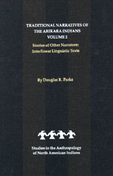 Traditional Narratives of the Arikara Indians, Volume 2 book cover